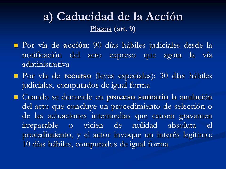 a) Caducidad de la Acción Plazos (art. 9)