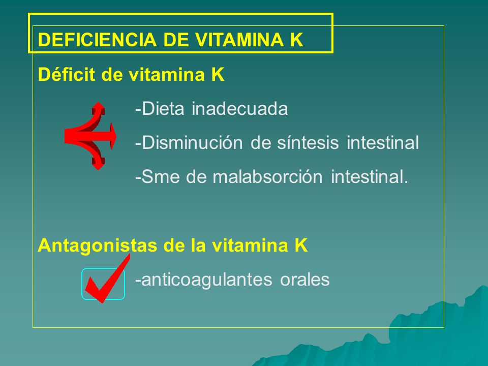 DEFICIENCIA DE VITAMINA K