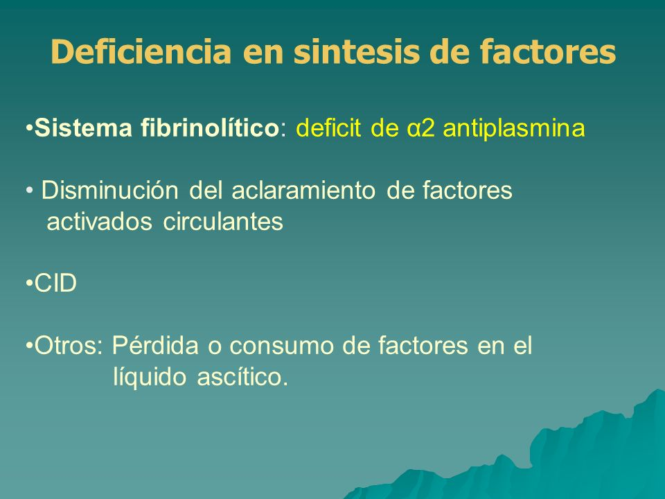 Deficiencia en sintesis de factores
