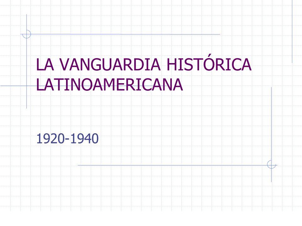 LA VANGUARDIA HISTÓRICA LATINOAMERICANA