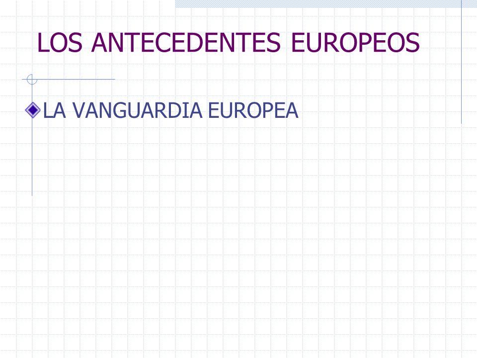 LOS ANTECEDENTES EUROPEOS