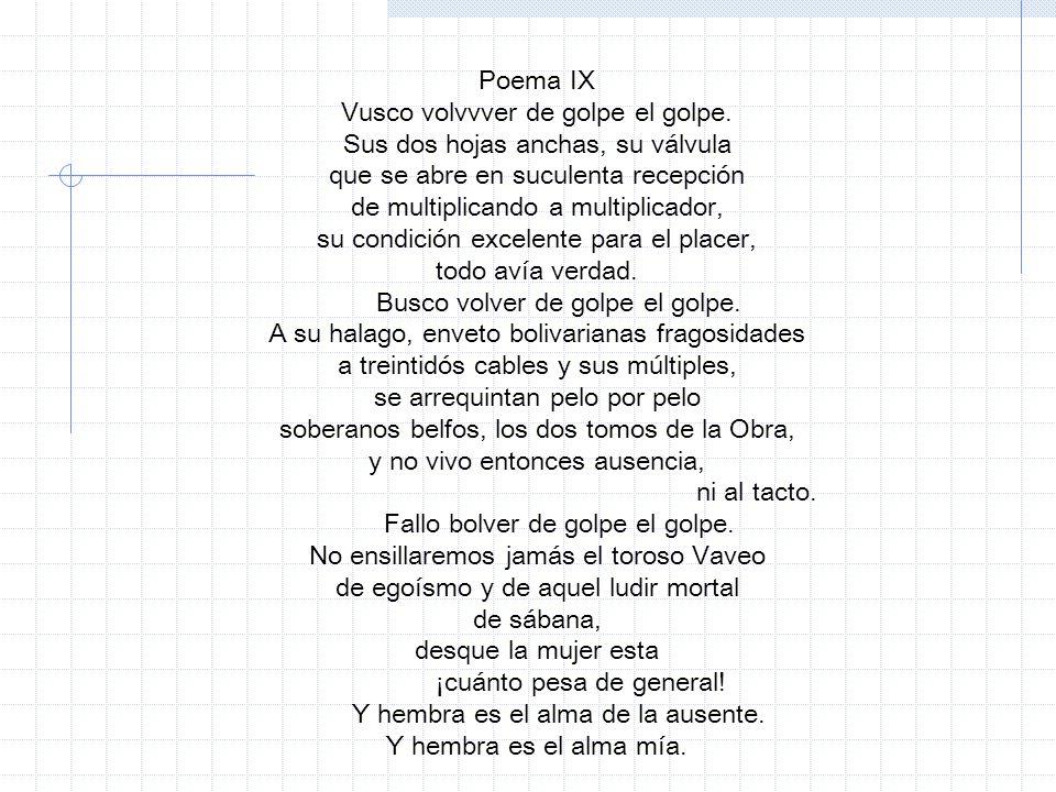 Poema IX Vusco volvvver de golpe el golpe