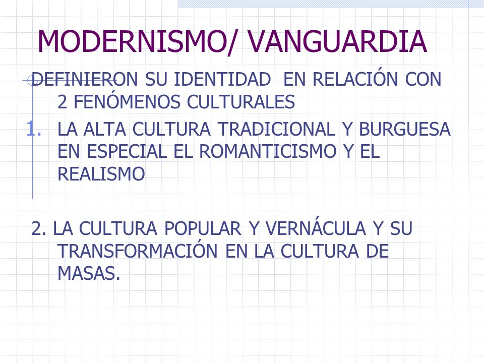 MODERNISMO/ VANGUARDIA