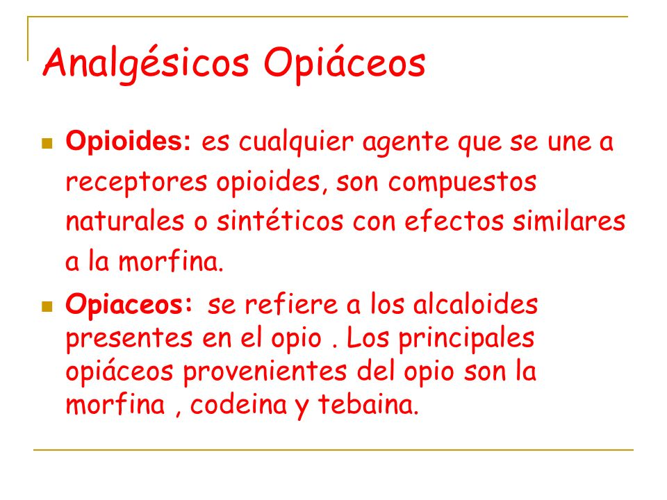 Analgésicos Opiáceos