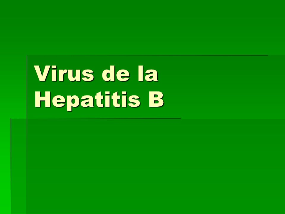 Virus de la Hepatitis B