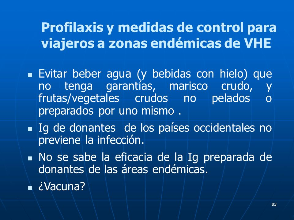 Profilaxis y medidas de control para viajeros a zonas endémicas de VHE
