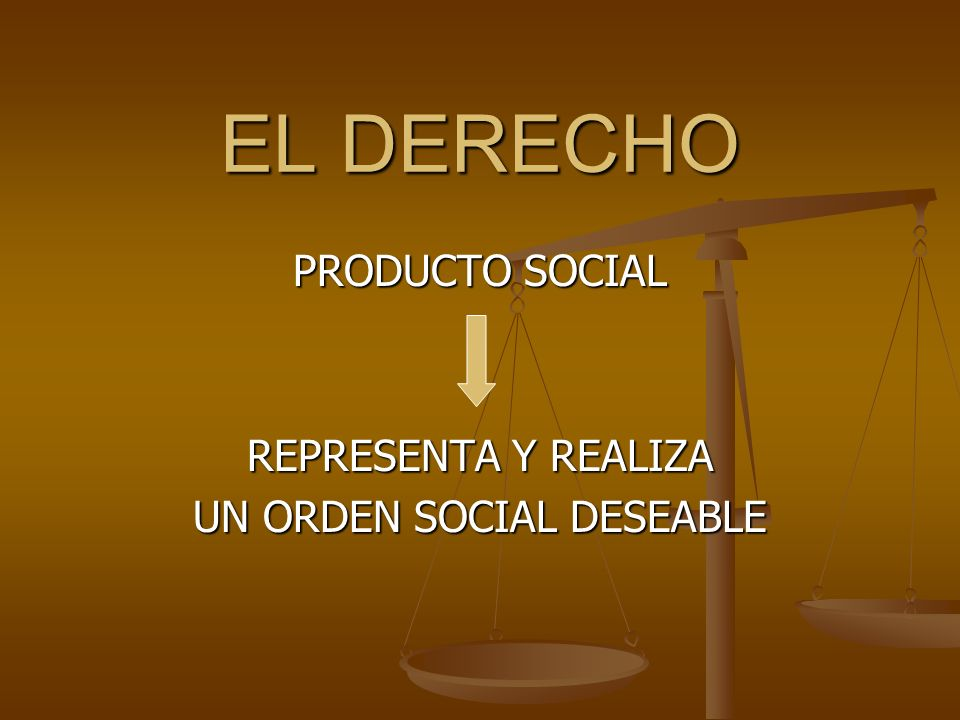 PRODUCTO SOCIAL REPRESENTA Y REALIZA UN ORDEN SOCIAL DESEABLE
