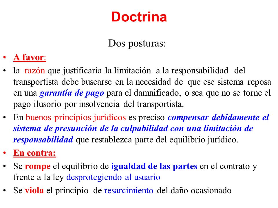 Doctrina Dos posturas: A favor: