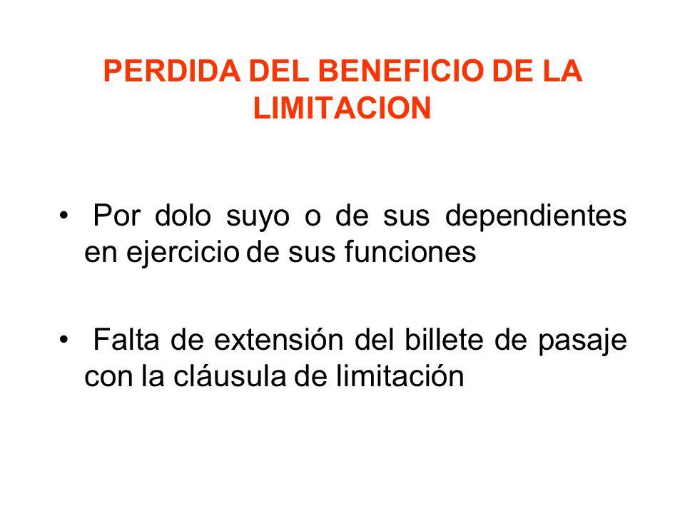 PERDIDA DEL BENEFICIO DE LA LIMITACION