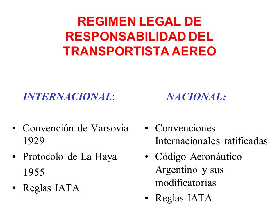 REGIMEN LEGAL DE RESPONSABILIDAD DEL TRANSPORTISTA AEREO