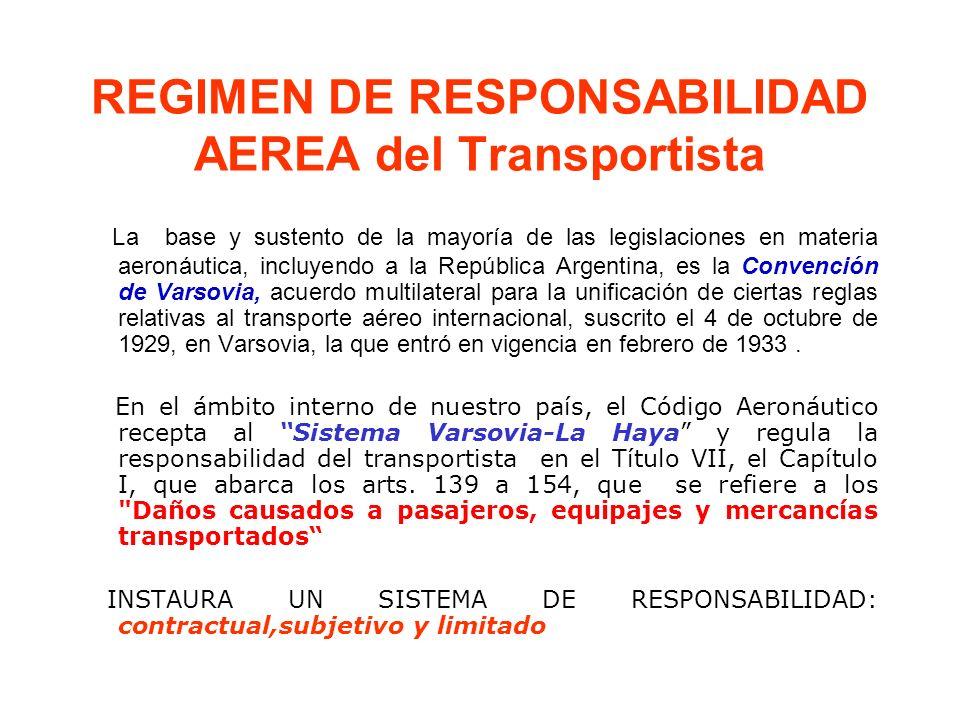 REGIMEN DE RESPONSABILIDAD AEREA del Transportista