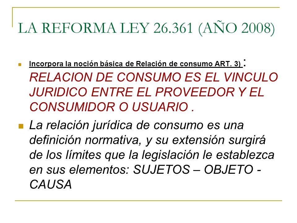 LA REFORMA LEY 26.361 (AÑO 2008)