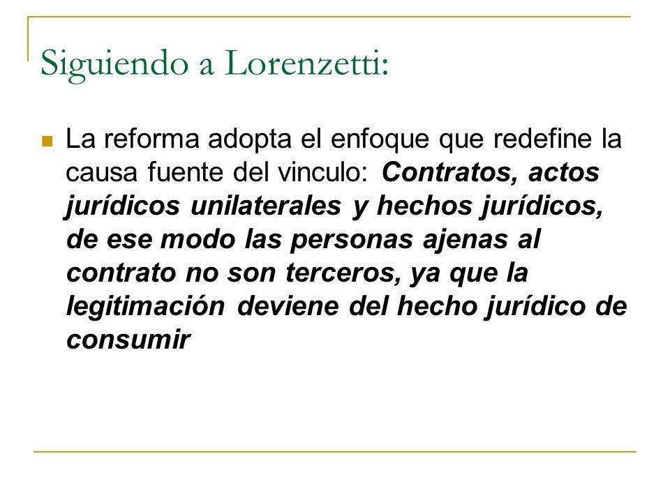 Siguiendo a Lorenzetti: