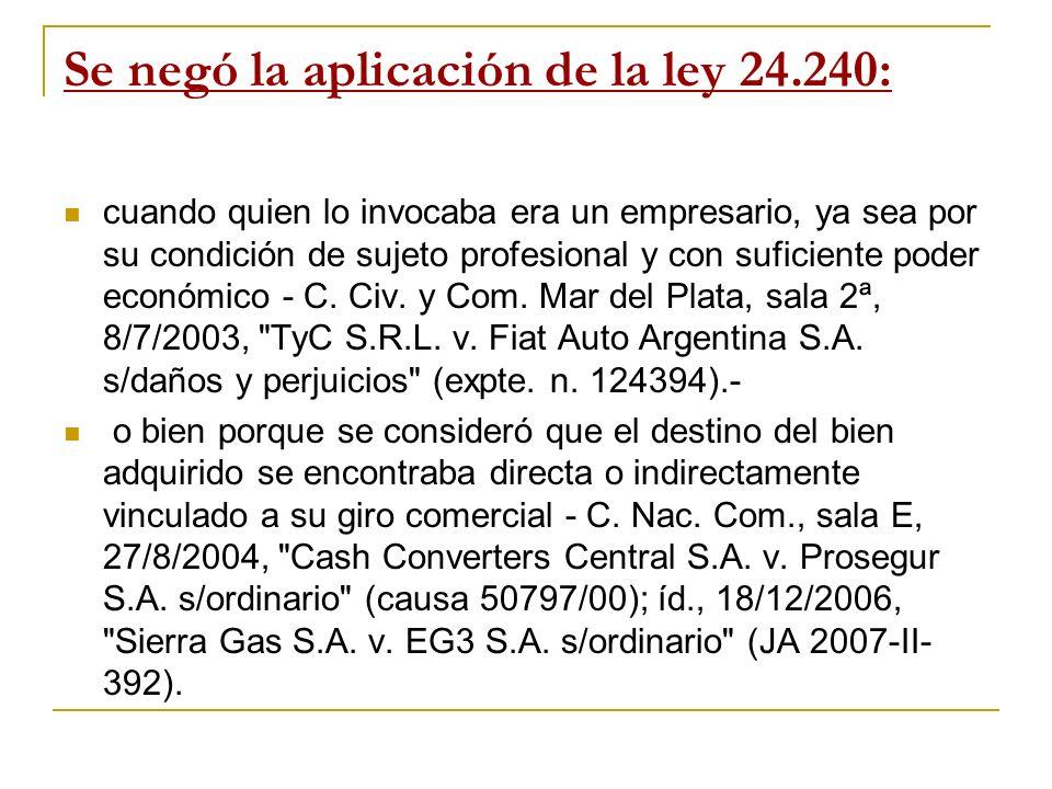 Se negó la aplicación de la ley 24.240: