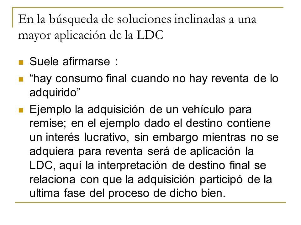 En la búsqueda de soluciones inclinadas a una mayor aplicación de la LDC