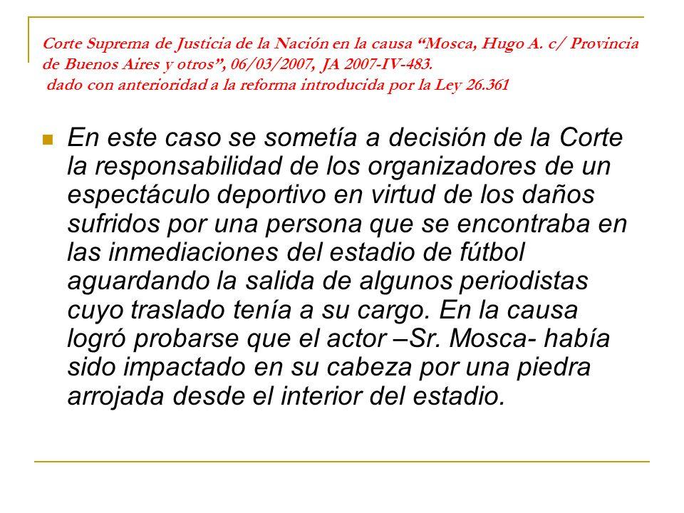 Corte Suprema de Justicia de la Nación en la causa Mosca, Hugo A