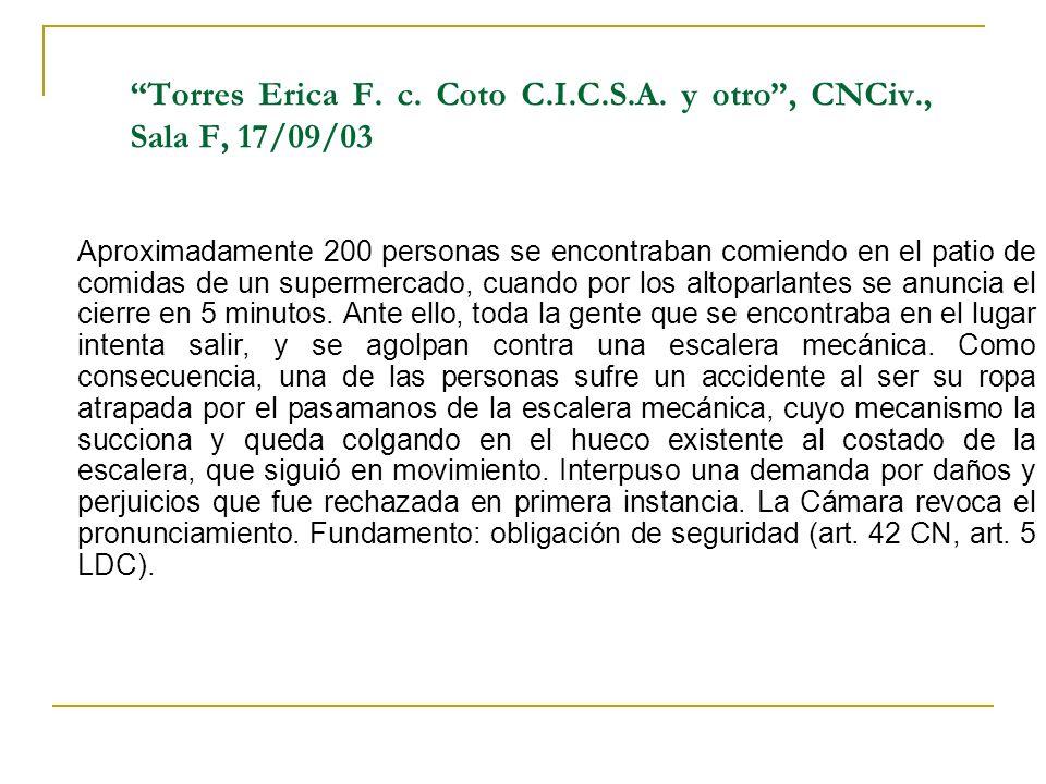 Torres Erica F. c. Coto C.I.C.S.A. y otro , CNCiv., Sala F, 17/09/03
