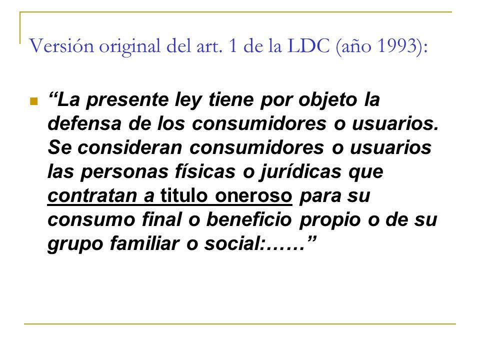 Versión original del art. 1 de la LDC (año 1993):