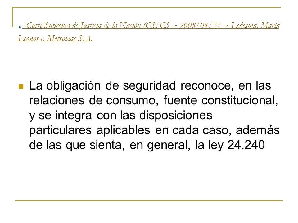 . Corte Suprema de Justicia de la Nación (CS) CS ~ 2008/04/22 ~ Ledesma, María Leonor c. Metrovías S.A.