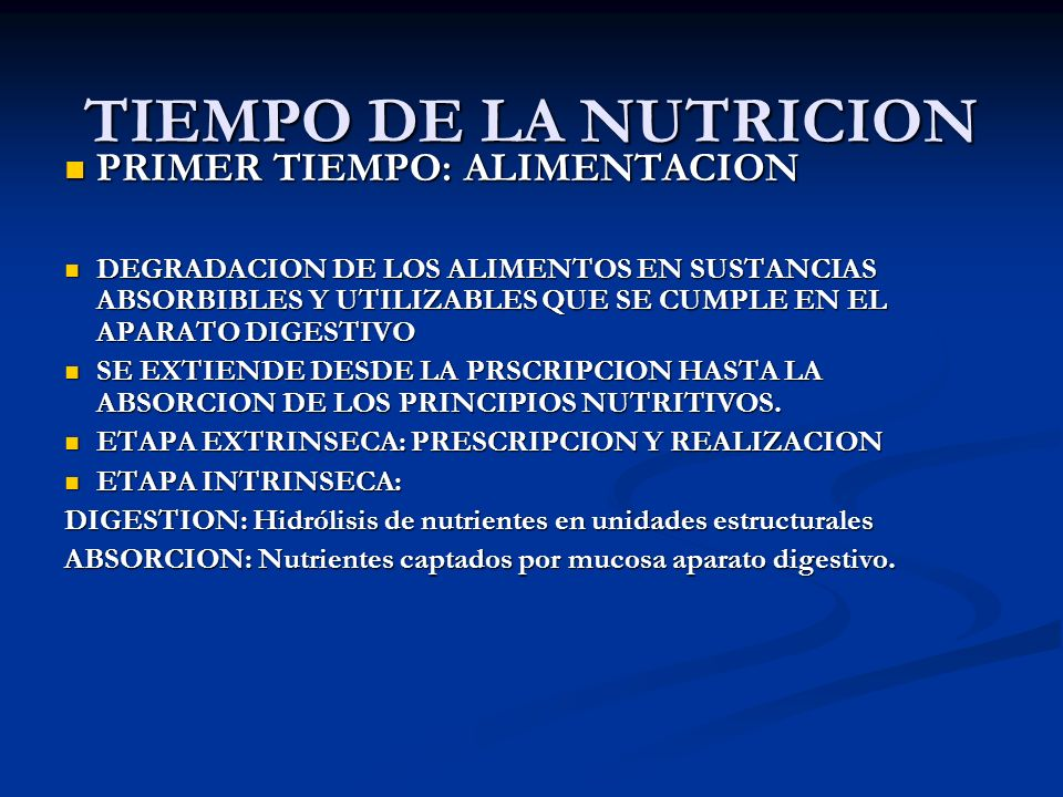 TIEMPO DE LA NUTRICION PRIMER TIEMPO: ALIMENTACION