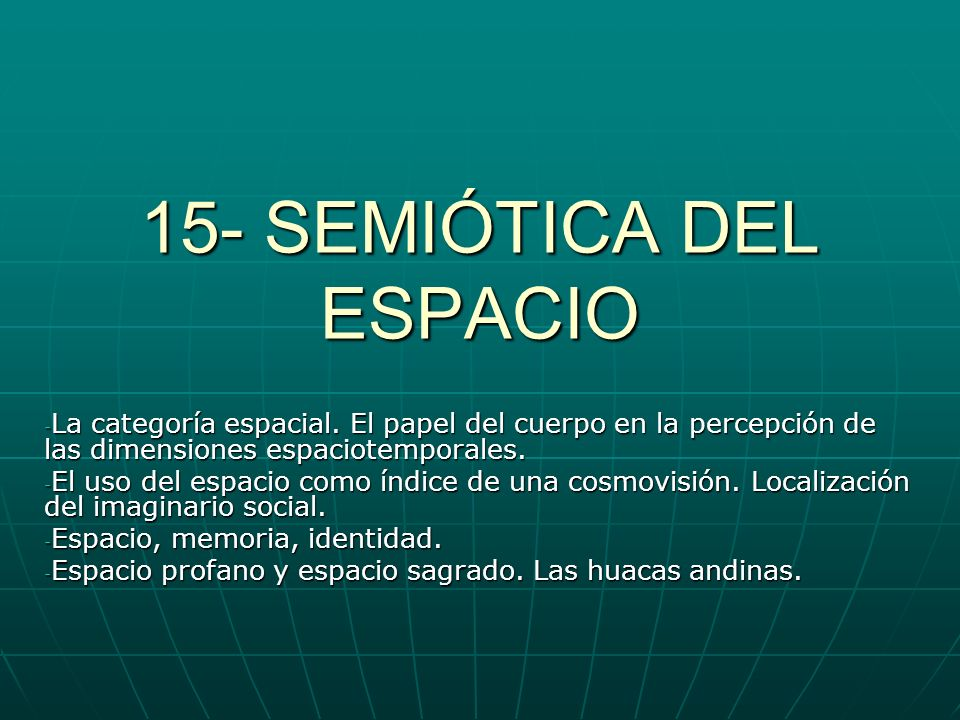 15- SEMIÓTICA DEL ESPACIO