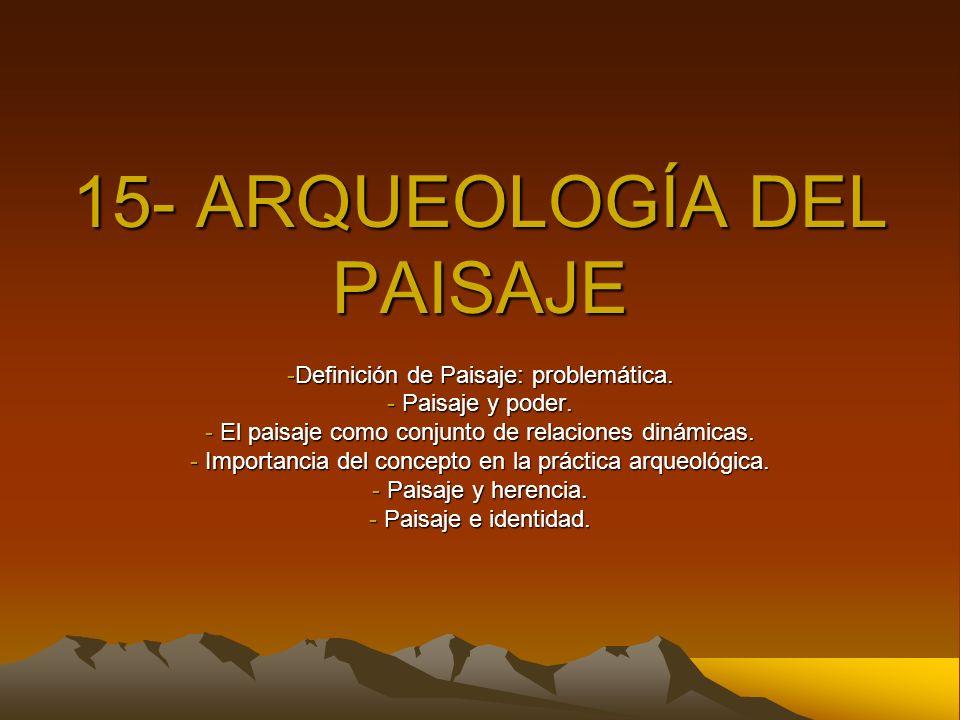15- ARQUEOLOGÍA DEL PAISAJE