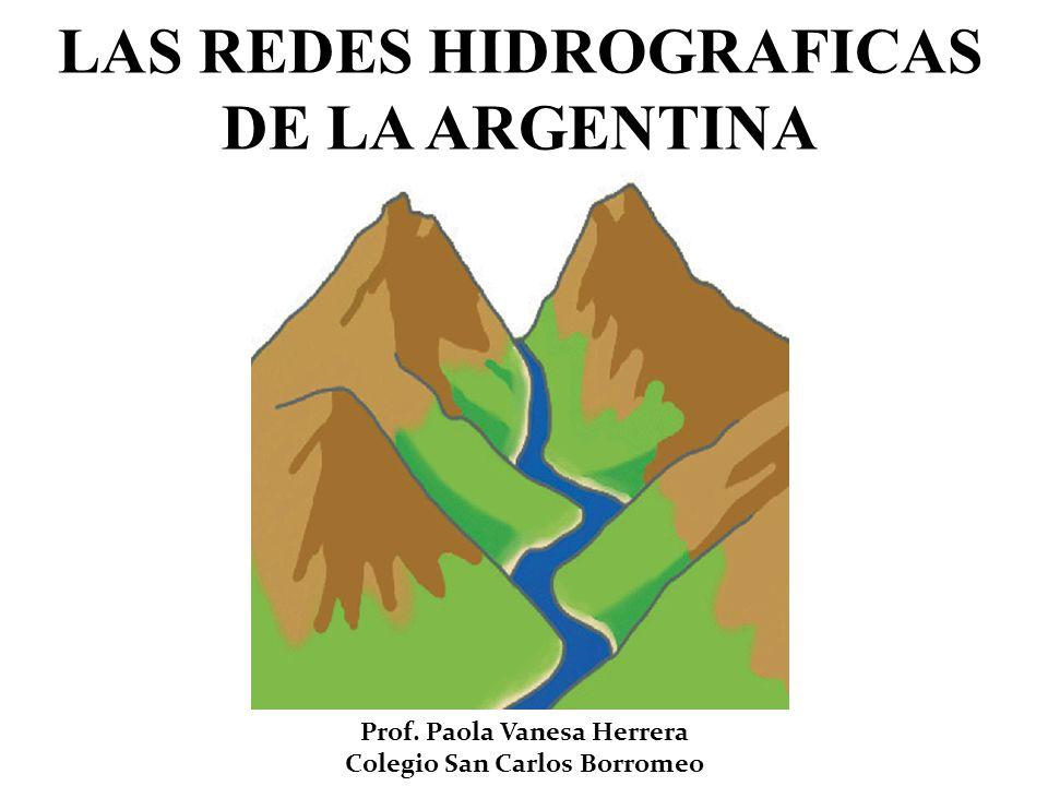 LAS REDES HIDROGRAFICAS DE LA ARGENTINA