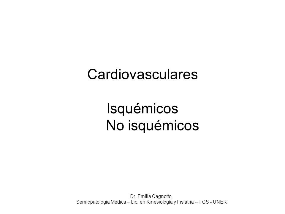 Cardiovasculares Isquémicos No isquémicos