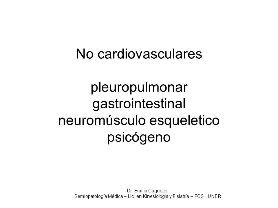 Semiopatología Médica – Lic. en Kinesiología y Fisiatría – FCS - UNER