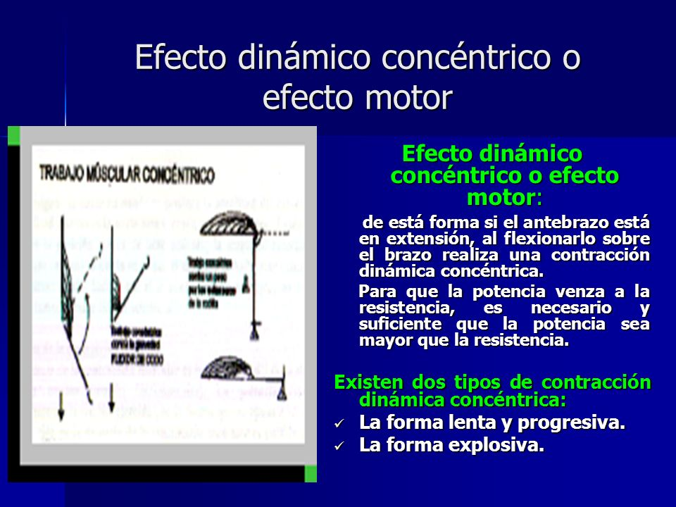 Efecto dinámico concéntrico o efecto motor