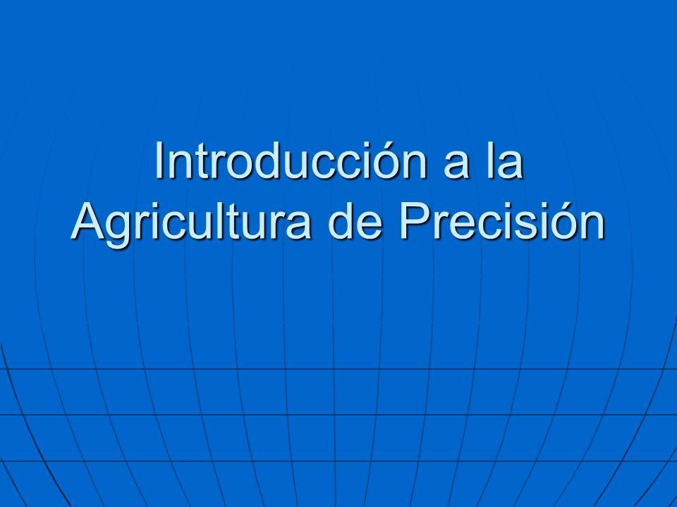 Introducción a la Agricultura de Precisión