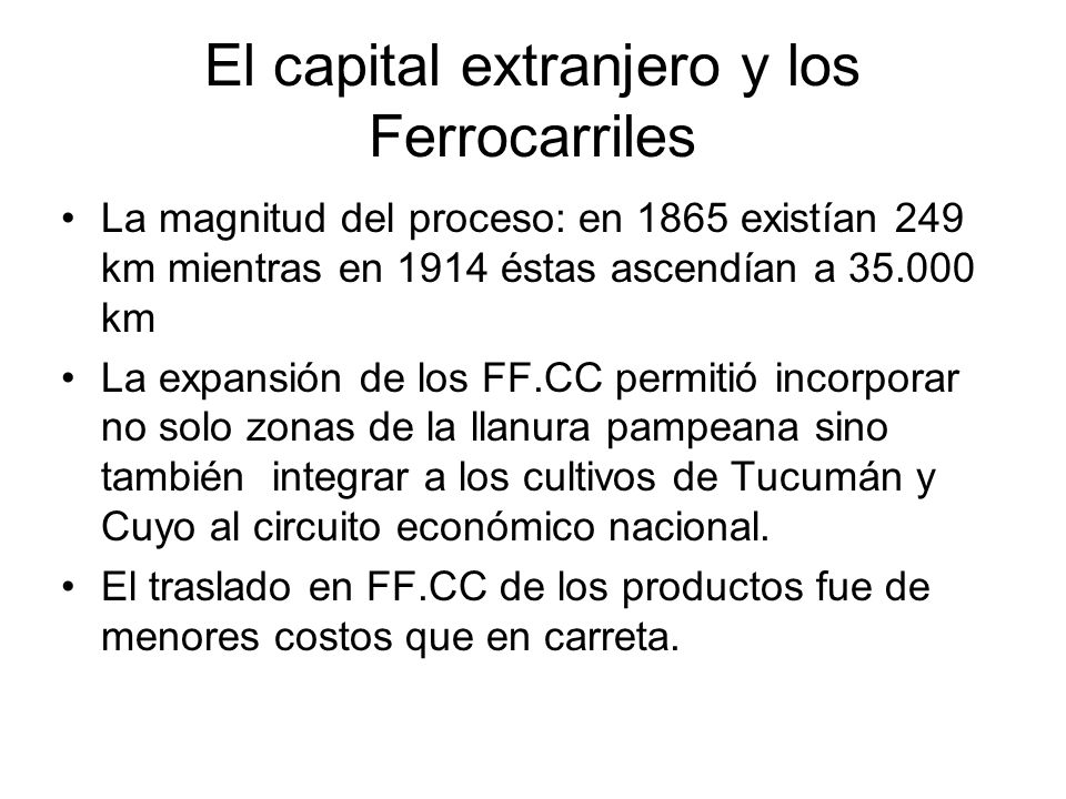 El capital extranjero y los Ferrocarriles