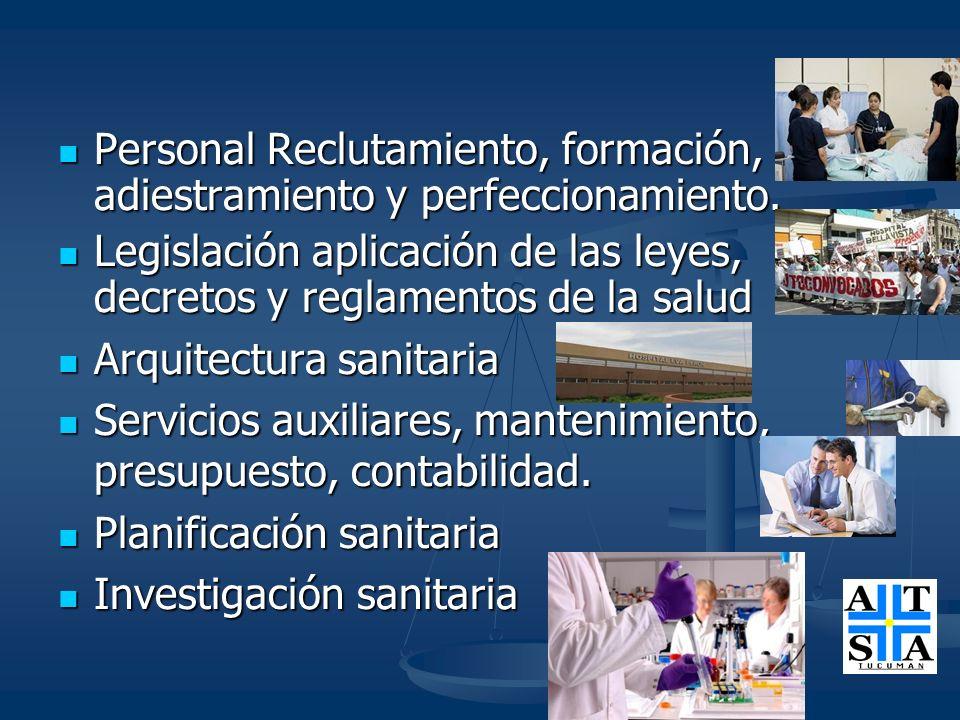Personal Reclutamiento, formación, adiestramiento y perfeccionamiento.