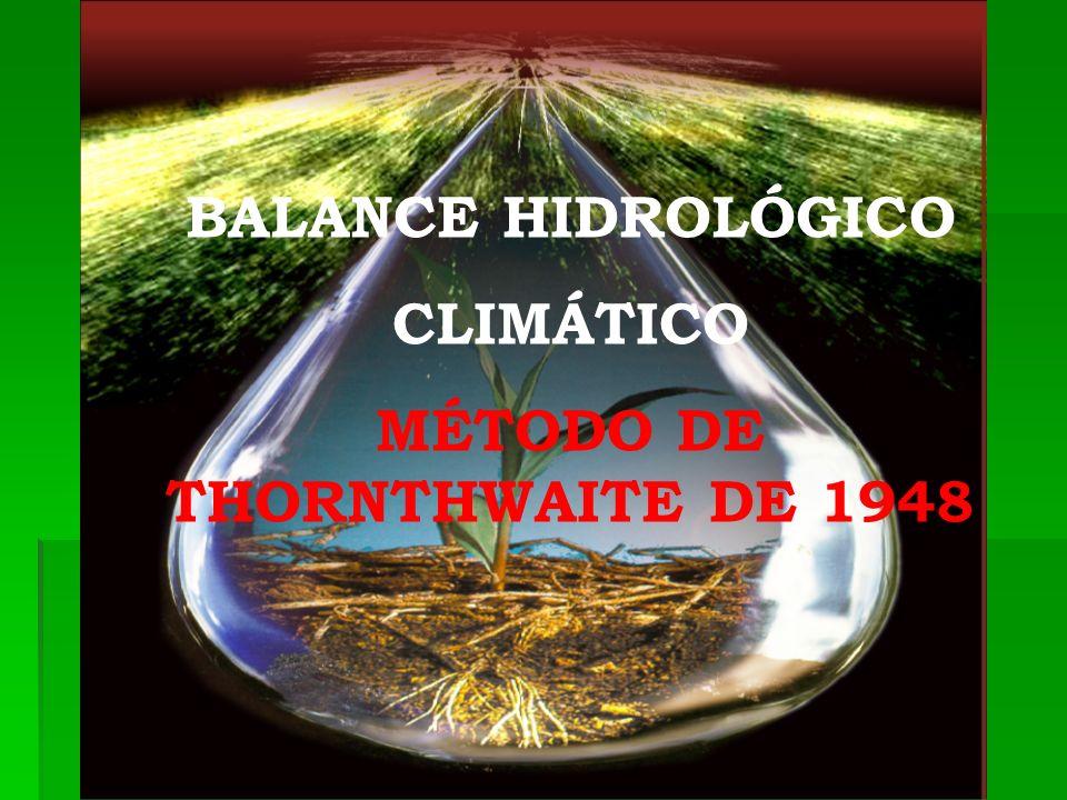 MÉTODO DE THORNTHWAITE DE 1948