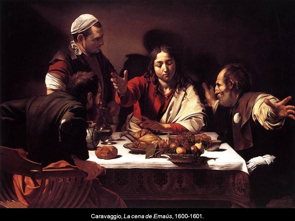 Caravaggio, La cena de Emaús, 1600-1601.