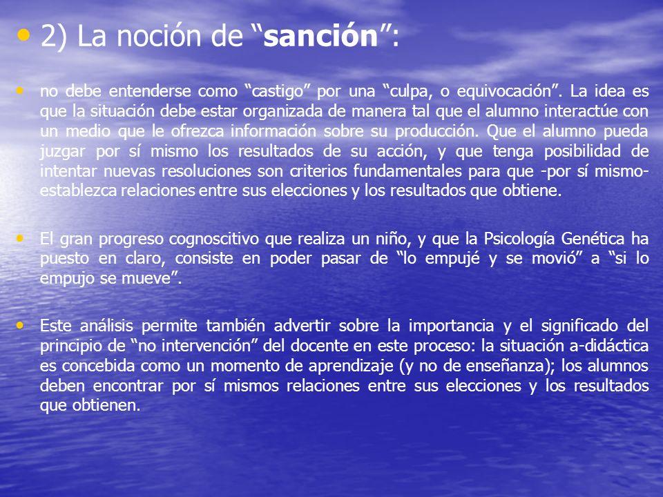2) La noción de sanción :