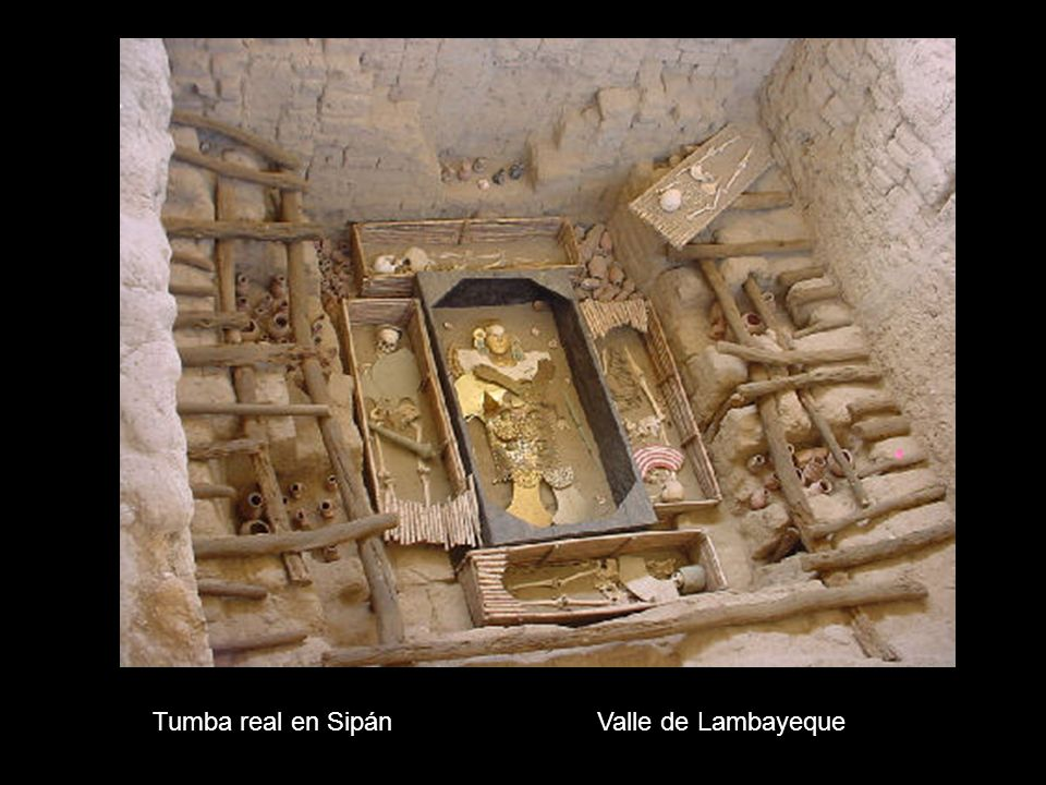 Tumba real en Sipán Valle de Lambayeque