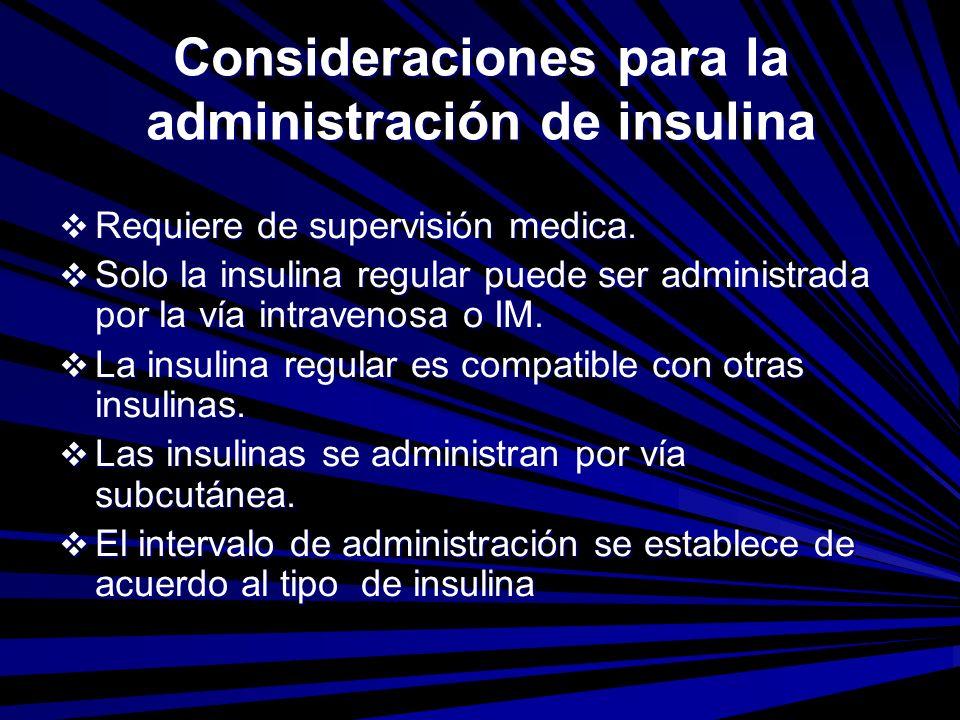 Consideraciones para la administración de insulina