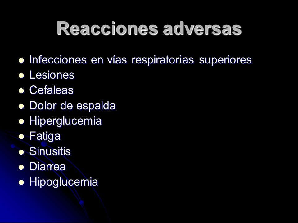 Reacciones adversas Infecciones en vías respiratorias superiores