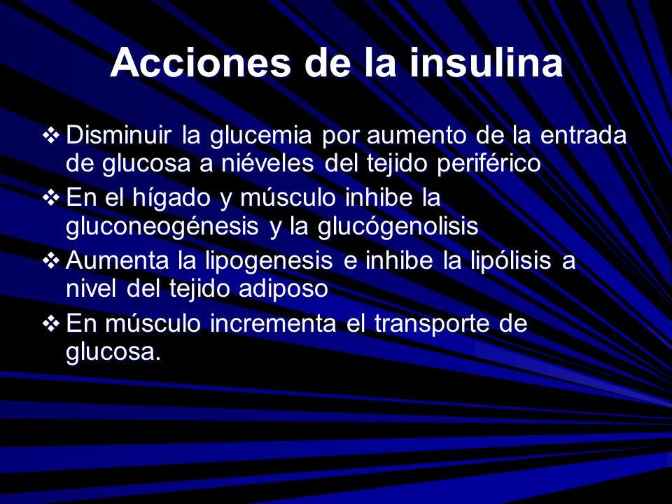 Acciones de la insulina