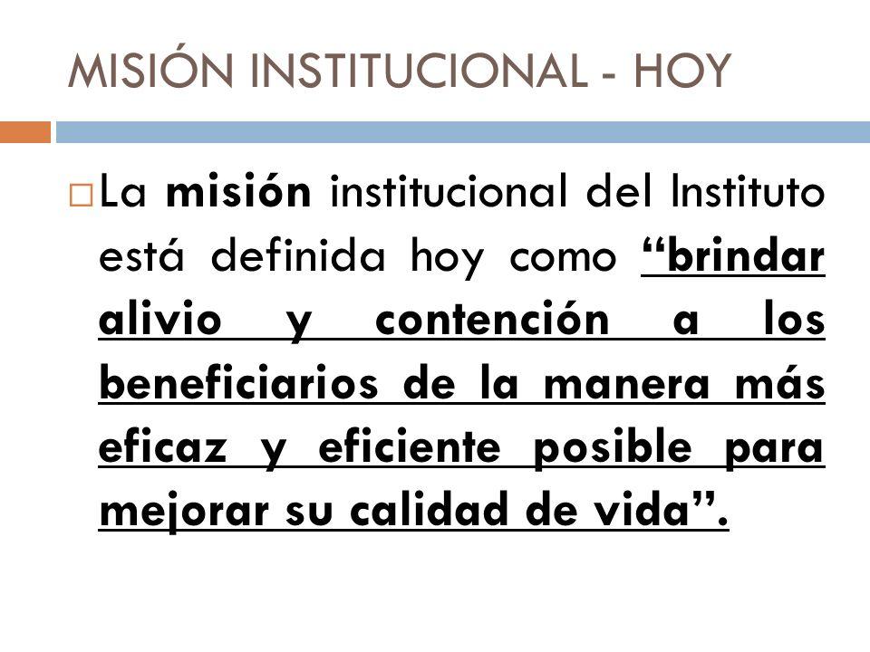 MISIÓN INSTITUCIONAL - HOY