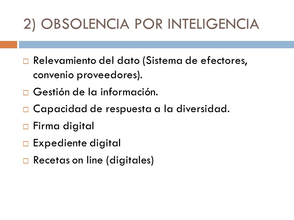 2) OBSOLENCIA POR INTELIGENCIA