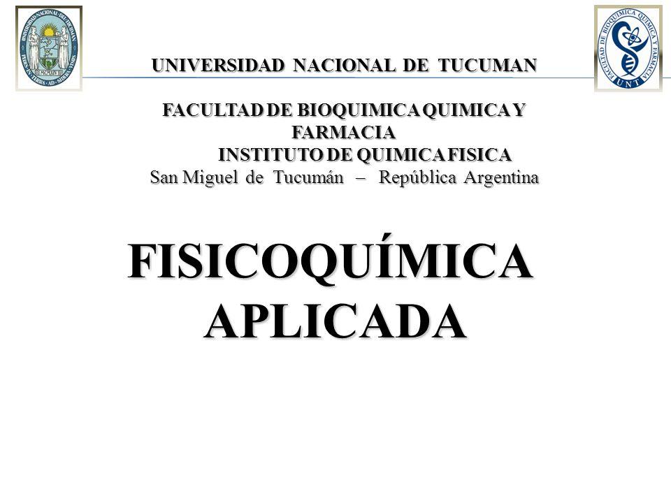UNIVERSIDAD NACIONAL DE TUCUMAN INSTITUTO DE QUIMICA FISICA