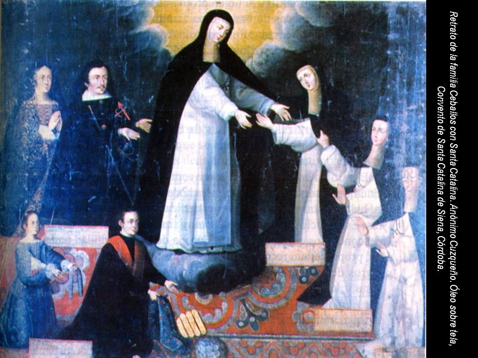 Retrato de la familia Ceballos con Santa Catalina. Anónimo Cuzqueño