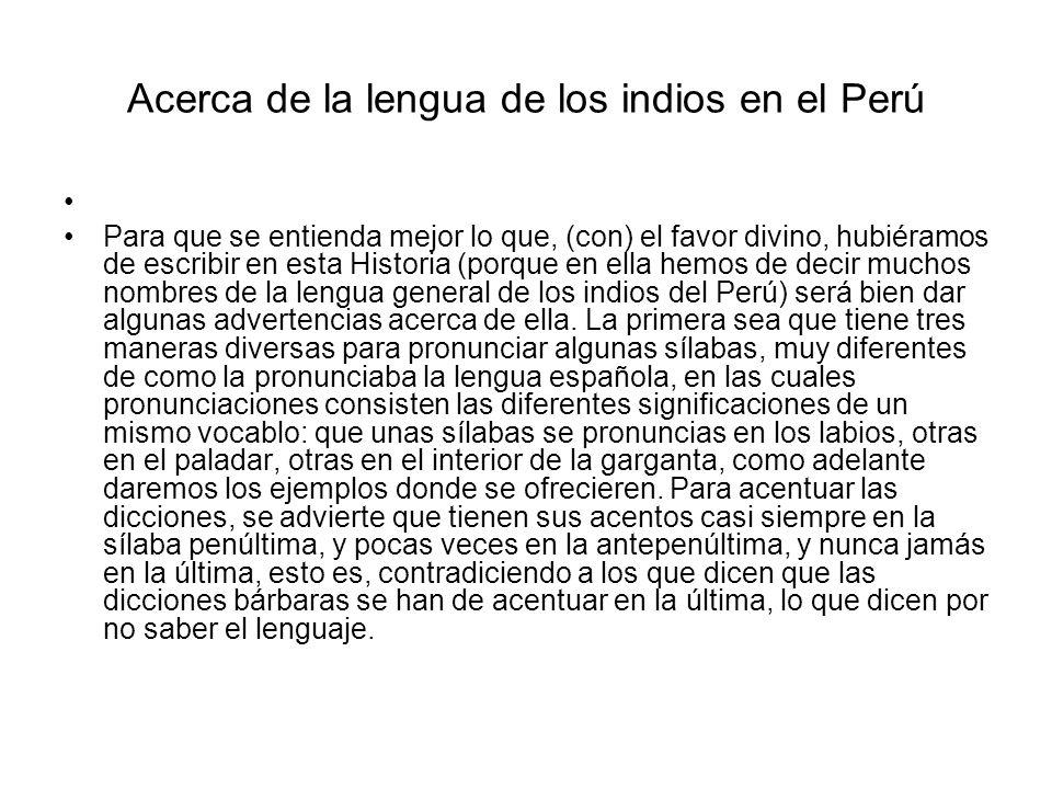 Acerca de la lengua de los indios en el Perú
