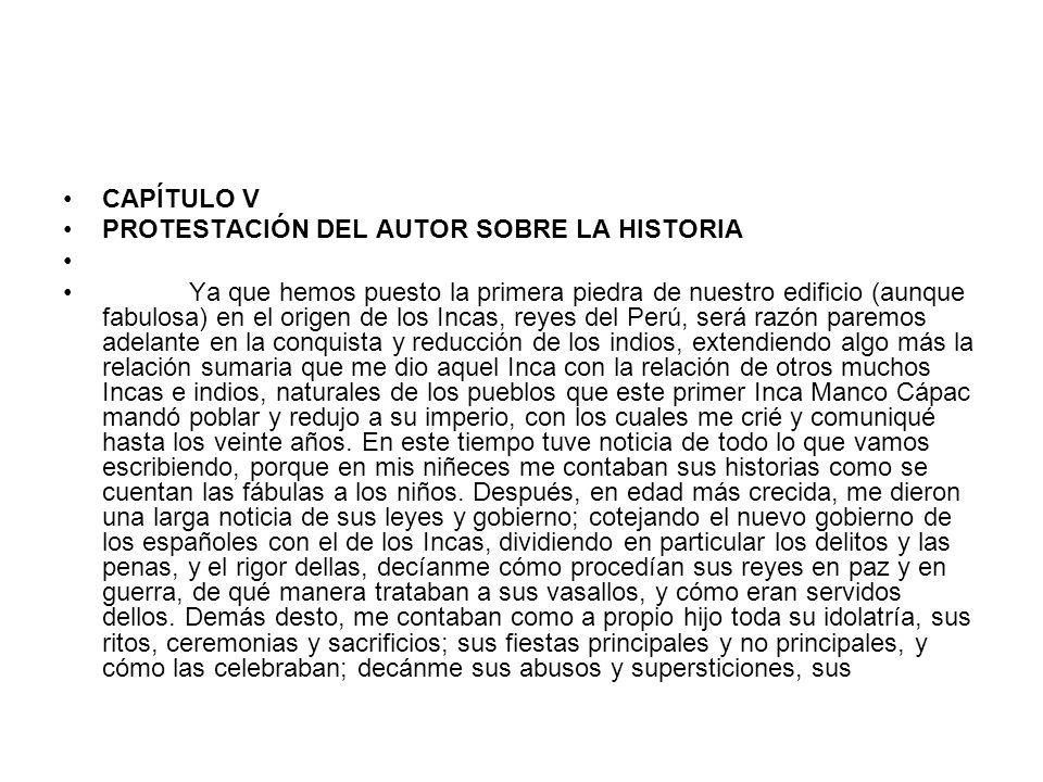 CAPÍTULO V PROTESTACIÓN DEL AUTOR SOBRE LA HISTORIA.