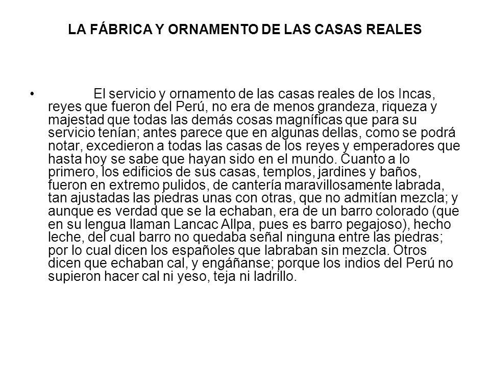 LA FÁBRICA Y ORNAMENTO DE LAS CASAS REALES