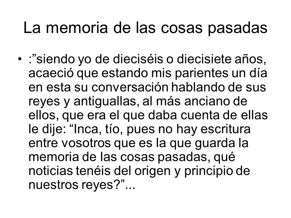 La memoria de las cosas pasadas