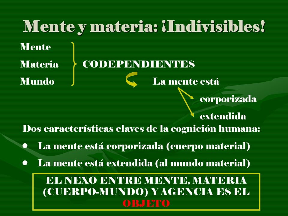 Mente y materia: ¡Indivisibles!