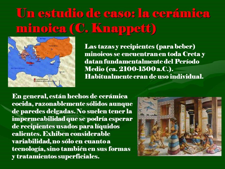 Un estudio de caso: la cerámica minoica (C. Knappett)